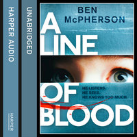 A Line of Blood - Ben McPherson