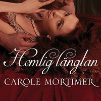 Hemlig längtan - Carole Mortimer