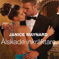 Älskade inkräktare - Janice Maynard
