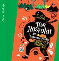 Me Rosvolat ja konnakaraoke - Siri Kolu