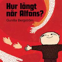 Hur långt når Alfons? - Gunilla Bergström