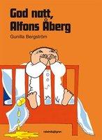 God natt, Alfons Åberg - Gunilla Bergström
