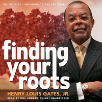 Finding Your Roots - Henry Louis Gates Jr.