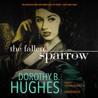 The Fallen Sparrow - Dorothy B. Hughes