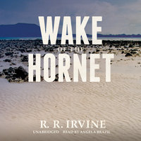 Wake of the Hornet - R.R. Irvine