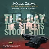 The Day the Streets Stood Still - JaQuavis Coleman