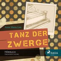 Tanz der Zwerge - Anne Marie Løn