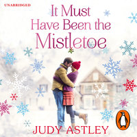 It Must Have Been the Mistletoe - Judy Astley