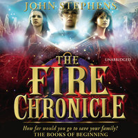 The Fire Chronicle: The Books of Beginning 2 - John Stephens