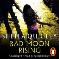 Bad Moon Rising - Sheila Quigley