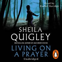 Living on a Prayer - Sheila Quigley