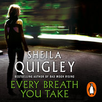 Every Breath You Take - Sheila Quigley