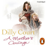 A Mother's Courage - Dilly Court