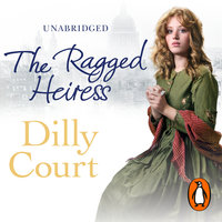The Ragged Heiress - Dilly Court