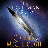 First Man In Rome - Colleen McCullough
