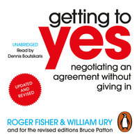 Getting to Yes - Roger Fisher,William Ury