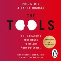 The Tools - Barry Michels,Phil Stutz