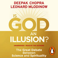 War of the Worldviews: Science vs Spirituality - Deepak Chopra,Leonard Mlodinow