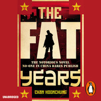 The Fat Years - Chan Koonchung