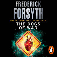 The Dogs Of War - Frederick Forsyth