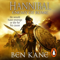 Hannibal: Enemy of Rome - Ben Kane