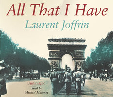 All That I Have - Laurent Joffrin