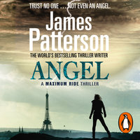 Maximum Ride: Angel - James Patterson