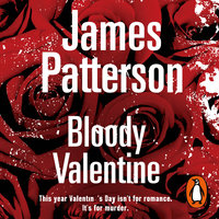 Bloody Valentine - James Patterson