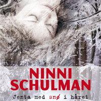 Jenta med snø i håret - Ninni Schulman