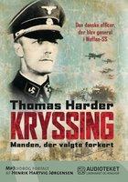 Kryssing - manden, der valgte forkert - Thomas Harder