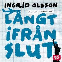 Långt ifrån slut - Ingrid Olsson