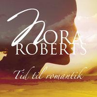 Tid til romantik - Nora Roberts