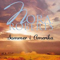 Sommer i Amerika - Nora Roberts