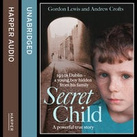 Secret Child - Andrew Crofts, Gordon Lewis