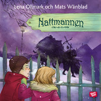 Nattmannen - Lena Ollmark, Mats Wänblad
