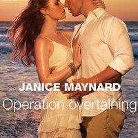 Operation övertalning - Janice Maynard