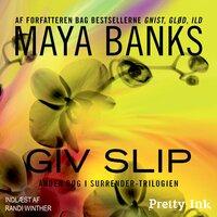 Giv slip - Maya Banks