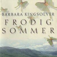 Frodig Sommer - Barbara Kingsolver