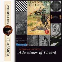 Adventures of Gerard - Sir Arthur Conan Doyle