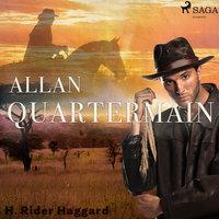 Allan Quartermain - Henry Rider Haggard