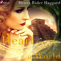 Heart of the World - Henry Rider Haggard