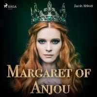 Margaret of Anjou - Jacob Abbot