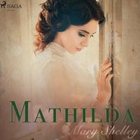 Mathilda - Mary Shelley