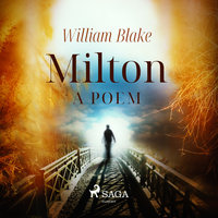 Milton, a poem - William Blake