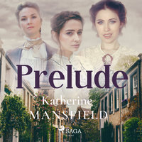 Prelude - Katherine Mansfield