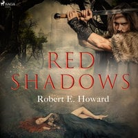 Red Shadows - Robert E. Howard