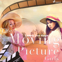 The Moving Picture Girls - Laura Lee Hope