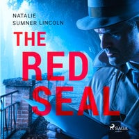 The Red Seal - Natalie Sumner Lincoln