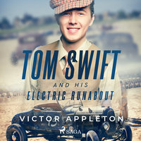 Tom Swift and His Electric Runabout - Victor Appleton