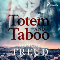 Totem and Taboo - Sigmund Freud
